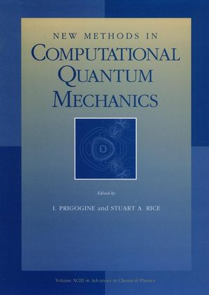 Advances in Chemical Physics, Volume 93, New Methods in Computational Quantum Mechanics (0471143219) cover image