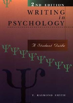 Writing in Psychology: A Student Guide, 2nd Edition (0471153419) cover image