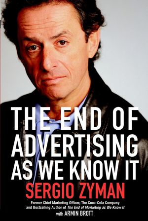 The End of Advertising as We Know It (0471225819) cover image