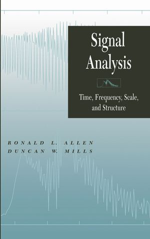 Signal Analysis: Time, Frequency, Scale, and Structure (0471234419) cover image