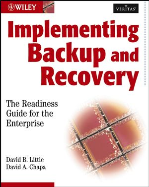 Implementing Backup and Recovery: The Readiness Guide for the Enterprise (0471480819) cover image