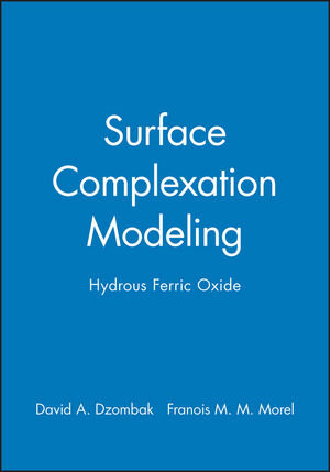 Surface Complexation Modeling: Hydrous Ferric Oxide (0471637319) cover image