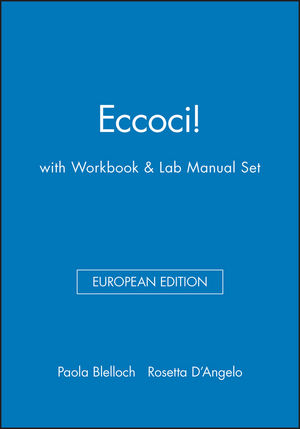 Eccoci! European Edition with Workbook & Lab Manual Set
