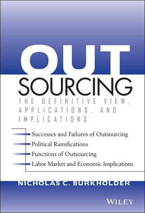 Outsourcing: The Definitive View, Applications, and Implications (0471694819) cover image