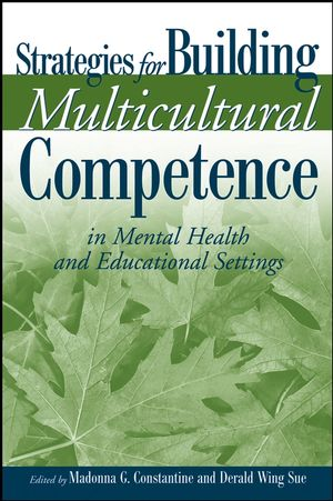Strategies for Building Multicultural Competence in Mental Health and Educational Settings (0471721719) cover image