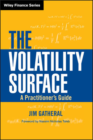 The Volatility Surface: A Practitioner