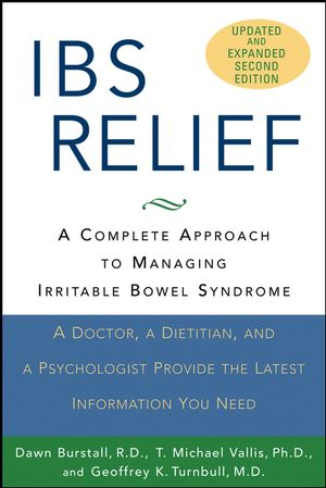 IBS Relief: A Complete Approach to Managing Irritable Bowel Syndrome, 2nd Edition (0471794619) cover image