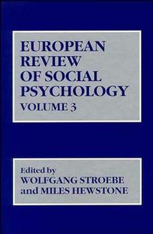 European Review of Social Psychology, Volume 3