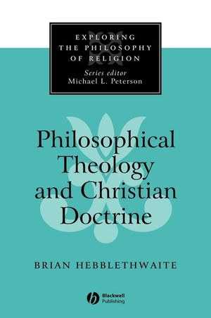 Philosophical Theology and Christian Doctrine (0631211519) cover image