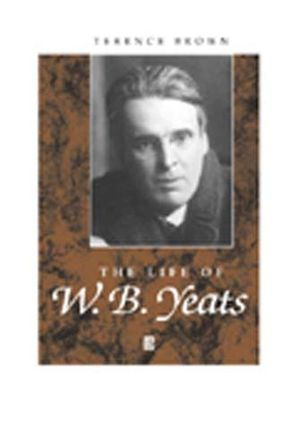 The Life of W. B. Yeats (0631228519) cover image