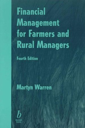 Financial Management for Farmers and Rural Managers, 4th Edition