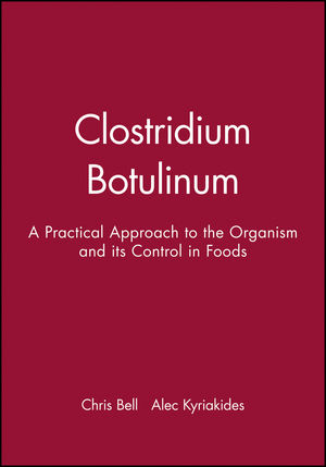 Clostridium Botulinum: A Practical Approach to the Organism and its Control in Foods (0632055219) cover image