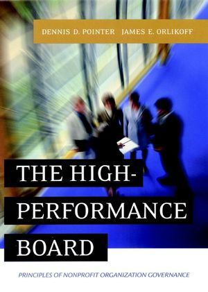 The High-Performance Board: Principles of Nonprofit Organization Governance (0787965219) cover image