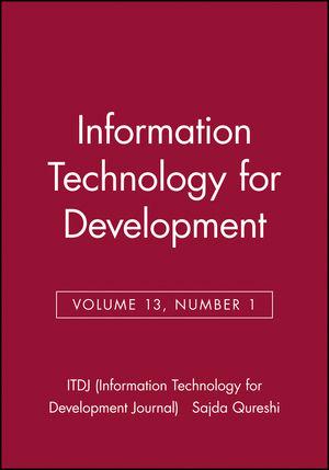 Information Technology for Development, Volume 13, Number 1