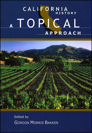 California History: A Topical Approach