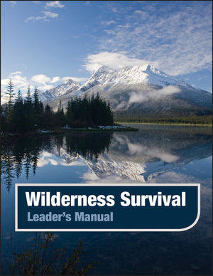 Wilderness Survival, Leader's Manual