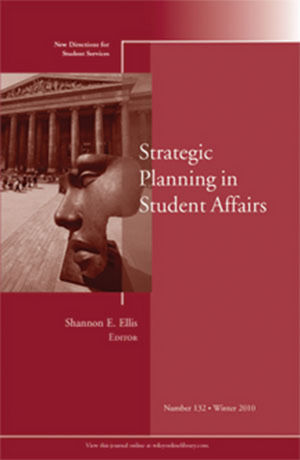 Strategic Planning in Student Affairs: New Directions for Student Services, Number 132 (1118184319) cover image