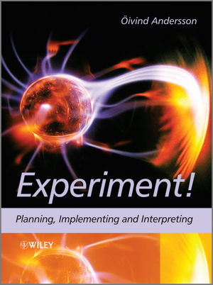 Experiment!: Planning, Implementing and Interpreting (1118311019) cover image