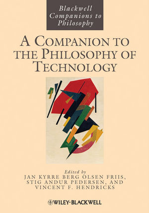 A Companion to the Philosophy of Technology (1118346319) cover image