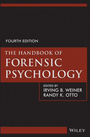 The Handbook of Forensic Psychology, 4th Edition