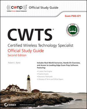 CWTS: Certified Wireless Technology Specialist Official Study Guide: (PW0-071), 2nd Edition (1118359119) cover image