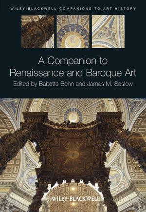 A Companion to Renaissance and Baroque Art (1118391519) cover image
