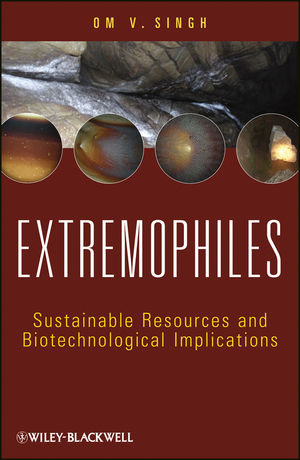 Extremophiles: Sustainable Resources and Biotechnological Implications (1118394119) cover image