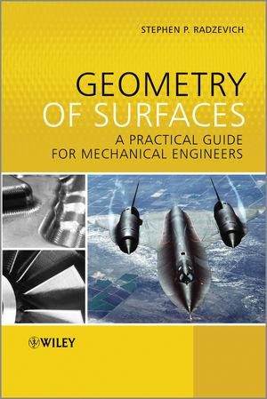Geometry of Surfaces: A Practical Guide for Mechanical Engineers (1118520319) cover image