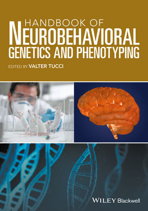 Handbook of Neurobehavioral Genetics and Phenotyping