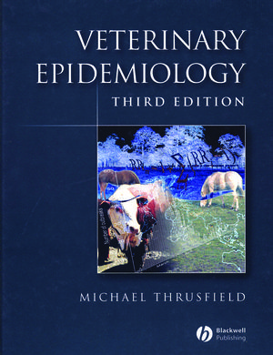 Veterinary Epidemiology, 3rd Edition