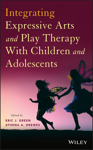 Integrating Expressive Arts and Play Therapy with Children and Adolescents (1118775619) cover image