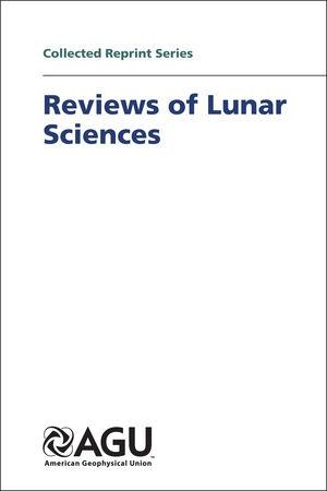 Reviews of Lunar Sciences