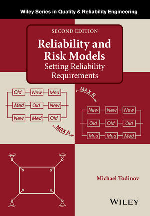 Reliability and Risk Models: Setting Reliability Requirements, 2nd Edition (1118873319) cover image