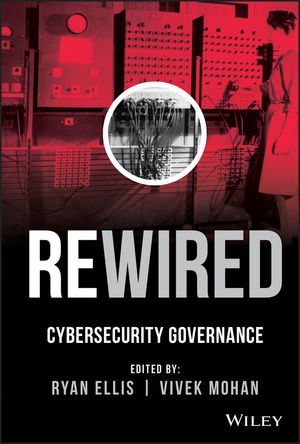 Rewired: Cybersecurity Governance