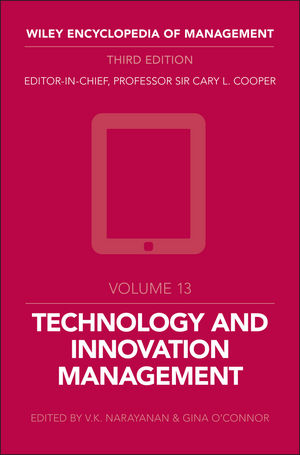 Wiley Encyclopedia of Management, Volume 13, Technology and Innovation, 3rd Edition