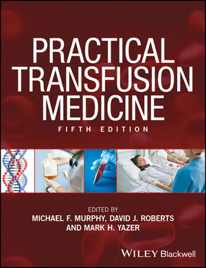 Practical Transfusion Medicine, 5th Edition