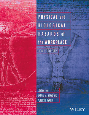 Physical and Biological Hazards of the Workplace, 3rd Edition (1119276519) cover image