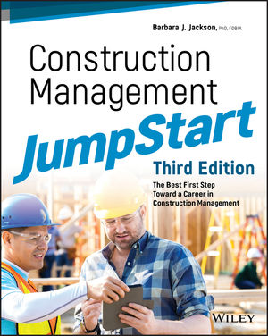 Construction Management JumpStart: The Best First Step Toward a Career in Construction Management, 3rd Edition