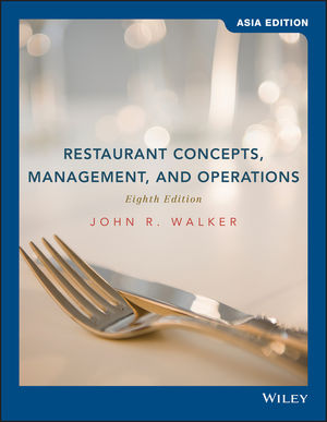 Restaurant Concepts, Management and Operations, 8th Edition Asia Edition