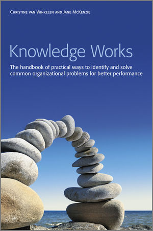 Knowledge Works: The Handbook of Practical Ways to Identify and Solve Common Organizational Problems for Better Performance (1119977819) cover image