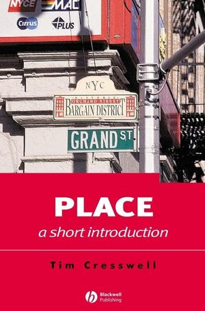 Place: A Short Introduction (1405106719) cover image