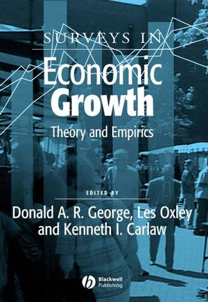 Surveys in Economic Growth: Theory and Empirics