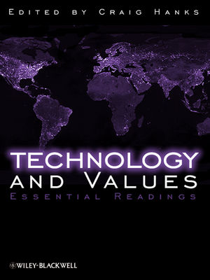 Technology and Values: Essential Readings (1405149019) cover image