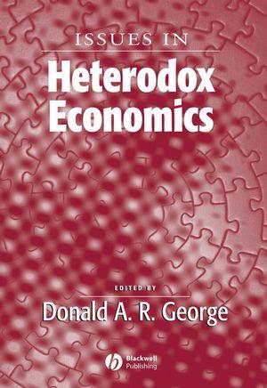 Issues In Heterodox Economics