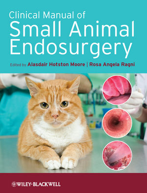 Clinical Manual of Small Animal Endosurgery
