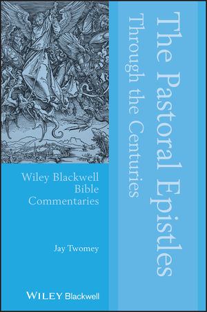 The Pastoral Epistles Through the Centuries (1444306219) cover image