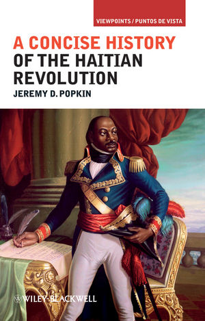 A Concise History of the Haitian Revolution (1444347519) cover image