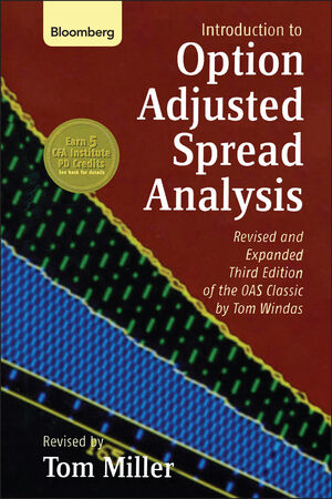 Introduction to Option-Adjusted Spread Analysis, 3rd, Revised and Expanded Edition of the OAS Classic by Tom Windas