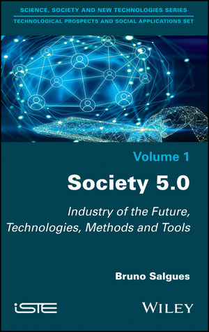 Society 5.0: Industry of the Future, Technologies, Methods and Tools