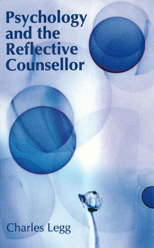 Psychology and the Reflective Counsellor